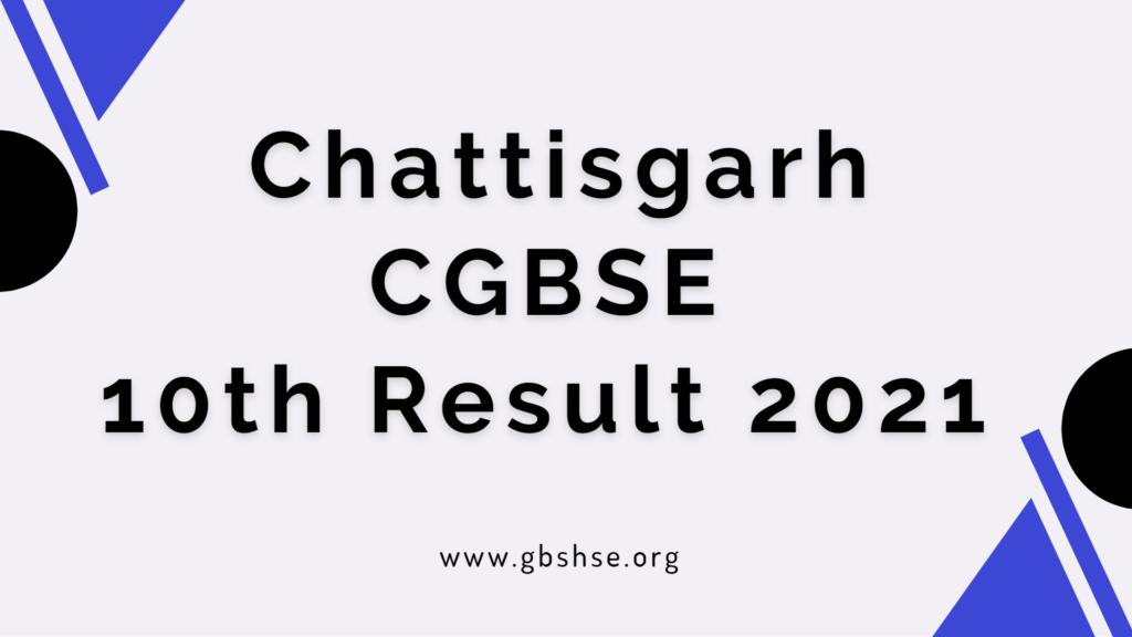 CGBSE 10th Result 2021