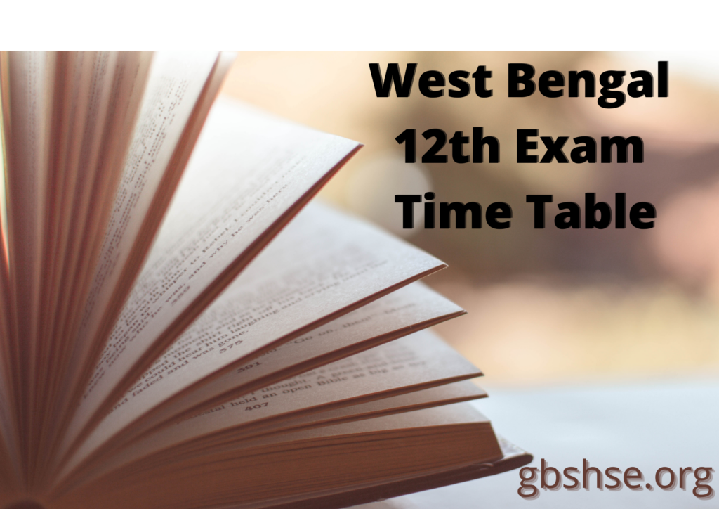 West Bengal 12th Exam Time Table 2021