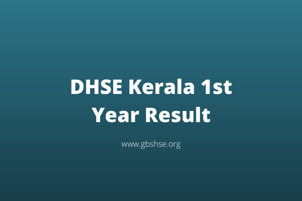 DHSE Kerala 1st Year Result