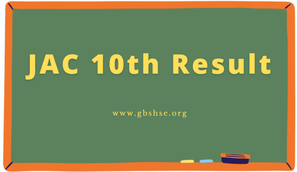 JAC 10th class result 2021