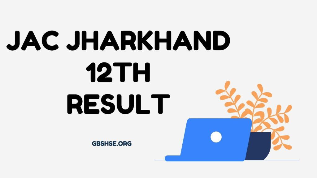 JAC Jharkhand  12th  Result